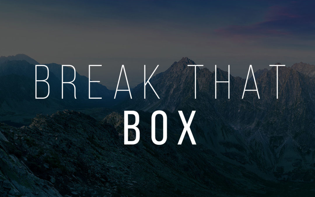 Break That Box