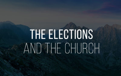 The Elections and the Church