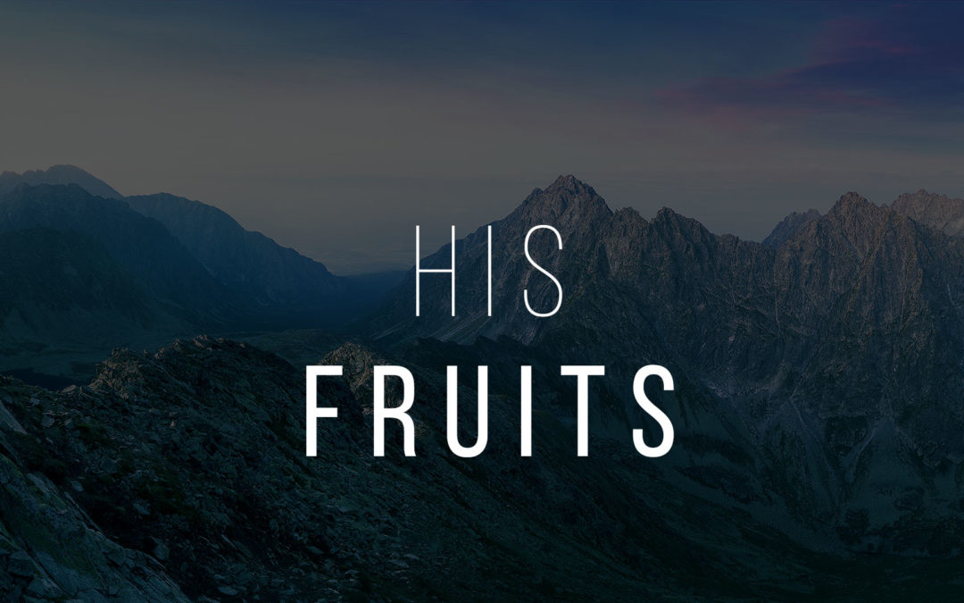 His Fruits