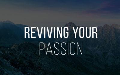 Reviving Your Passion