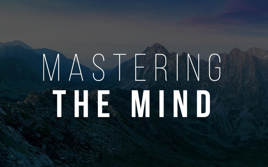 Mastering the Mind