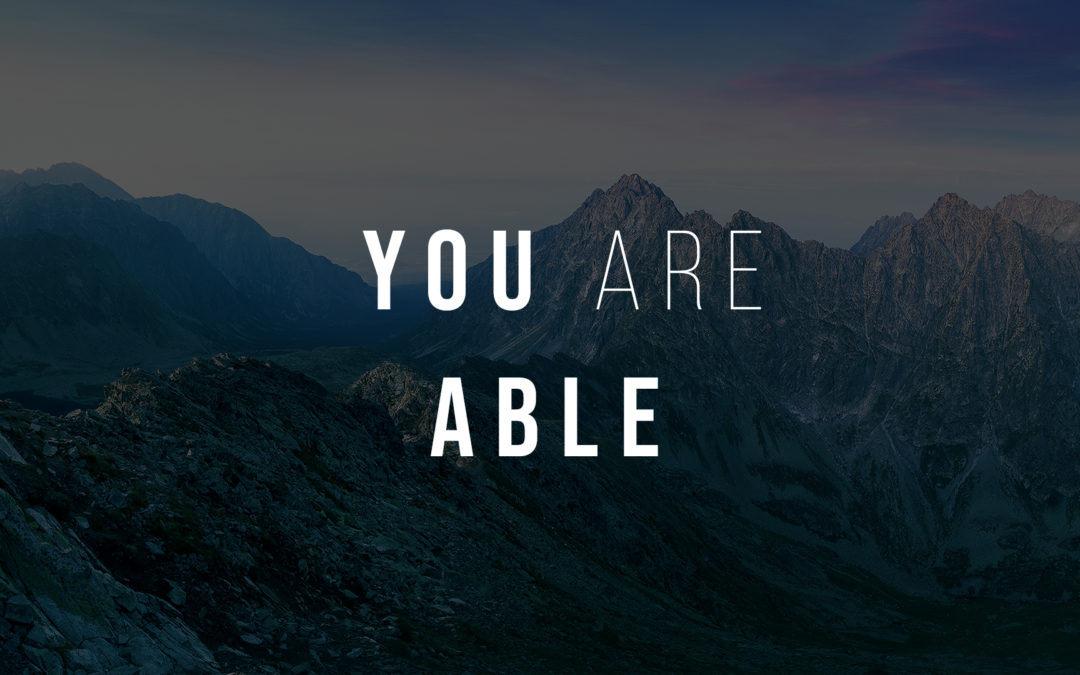 You Are Able