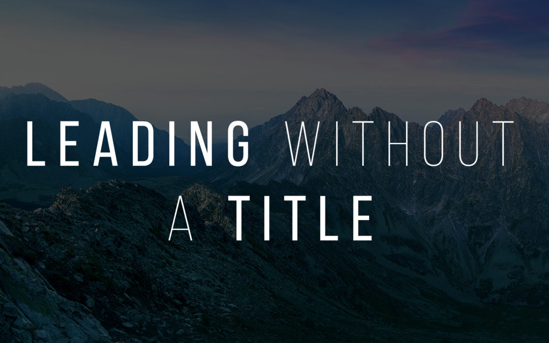 Leading Without A Title