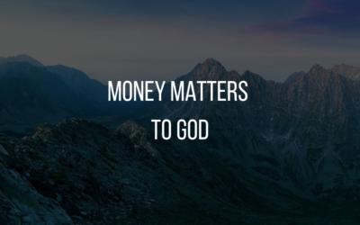 Money Matters to God