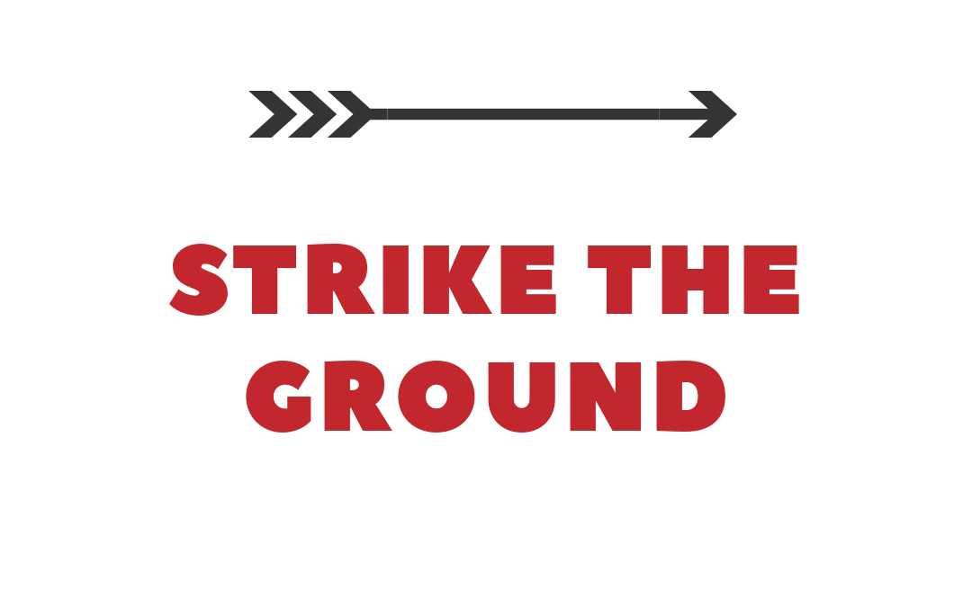 Strike The Ground