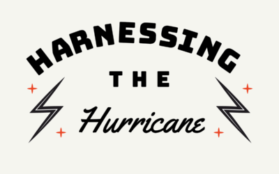 Harnessing The Hurricane