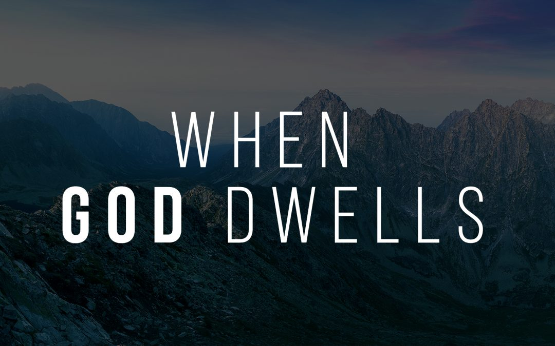 When God Dwells