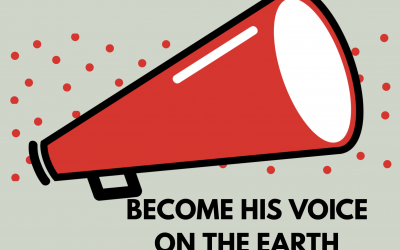 Become His Voice On The Earth