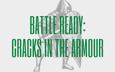 Battle Ready: Cracks In The Armour