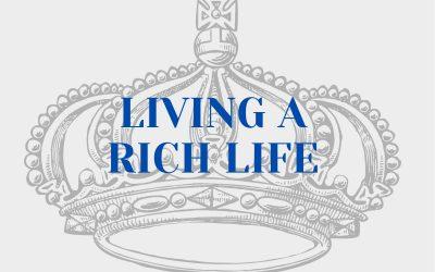 Living A Rich Life