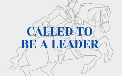 Called To Be A Leader