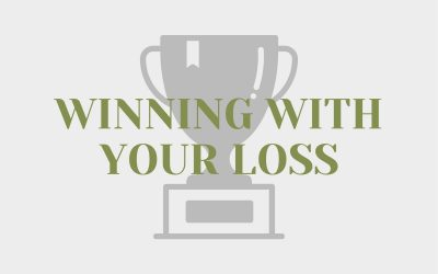 Winning With Your Loss