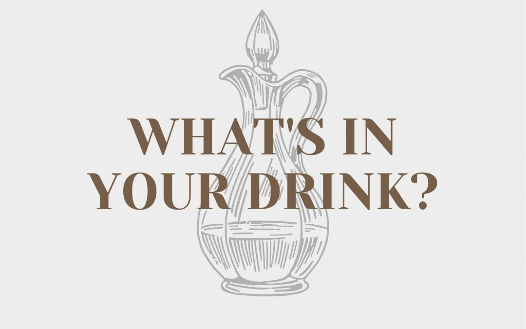 What's In Your Drink?