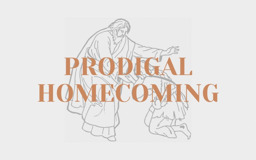 Prodigal Homecoming